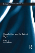 The populist right, the working class, and the changing face of class politics.